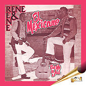 Play & Download El Mexicano by Rene Y Rene | Napster