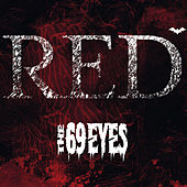 Play & Download Red by The 69 Eyes | Napster