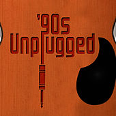 Play & Download '90s Unplugged by Chillout Lounge Masters | Napster