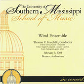 Play & Download The University of Southern Mississippi Wind Ensemble in Concert 02-09-2008 by The University of Southern Mississippi School of Music Wind Ensemble | Napster