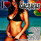 I Love Bachatas by DJ Mariachi
