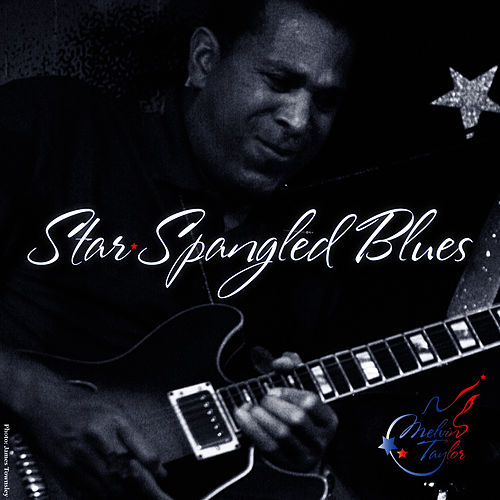 Play & Download Star Spangled Blues - Single by Melvin Taylor | Napster