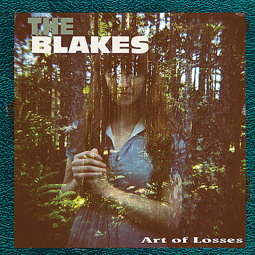 Play & Download Art of Losses by The Blakes | Napster