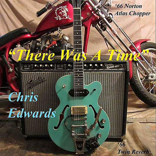 Play & Download There Was a Time by Chris Edwards | Napster