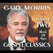 Gospel Classics, Vol. 2 (Rock of Ages) by Gary Morris