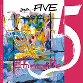 Étincelle by Five (5ive)