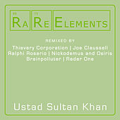 Rare Elements - Ustad Sultan Khan by Ustad Sultan Khan