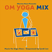 Play & Download OM Yoga Mix by Various Artists | Napster