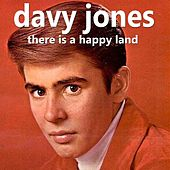 There Is a Happy Land von Davy Jones