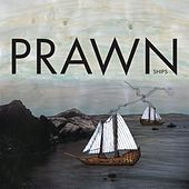 Play & Download Ships by Prawn | Napster
