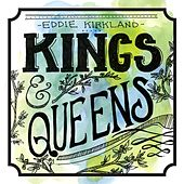 Play & Download Kings & Queens by Eddie Kirkland | Napster