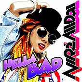 Hella Bad by NiRè AllDai