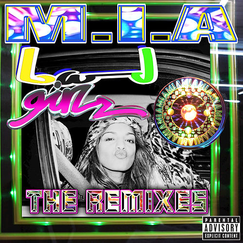 Play & Download Bad Girls (The Remixes) by M.I.A. | Napster