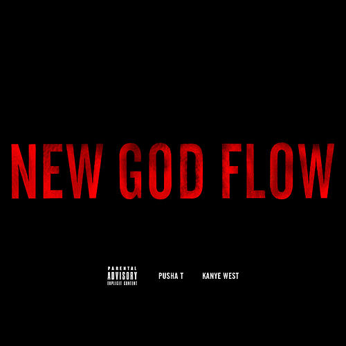 Play & Download New God Flow by Pusha T | Napster