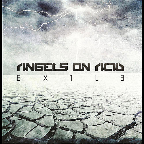 Exile by Angels On Acid