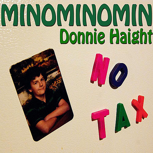 Play & Download Minominomin by Donnie Haight | Napster