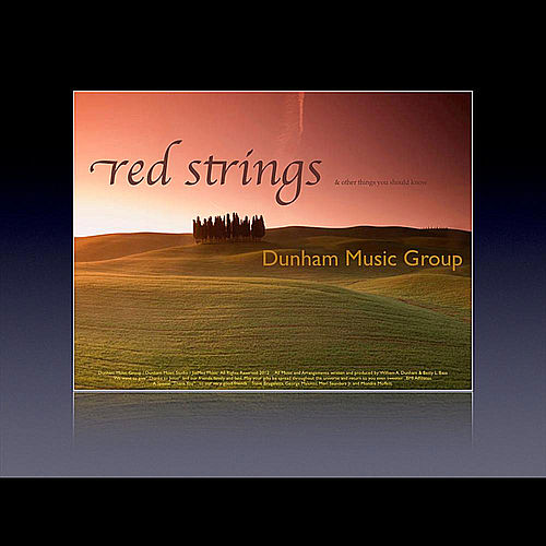 Play & Download Red Strings by Dunham Music Group | Napster