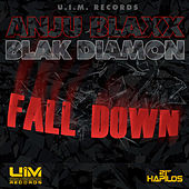 Play & Download Fall Down by Anju Blaxx | Napster