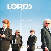 Play & Download Spitfire Lace by The Lords | Napster