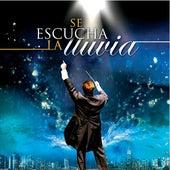 Se Escucha La Lluvia by Vino Nuevo
