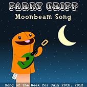 Play & Download Moonbeam Song by Parry Gripp | Napster