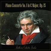 Play & Download Piano Concerto No. 1 in C Major, Op. 15 by Beethoven Orchestra London | Napster
