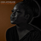Play & Download Until Tomorrow by Zara McFarlane | Napster