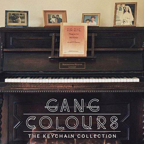 Play & Download The Keychain Collection by Gang Colours | Napster