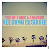 All Summer Single by The Reigning Monarchs