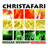 Play & Download Reggae Worship: A Roots Revival by Christafari | Napster