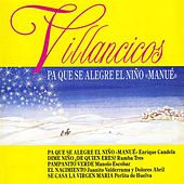 Play & Download Pa Que Se Alegre el Niño Manue (Villancicos) by Various Artists | Napster
