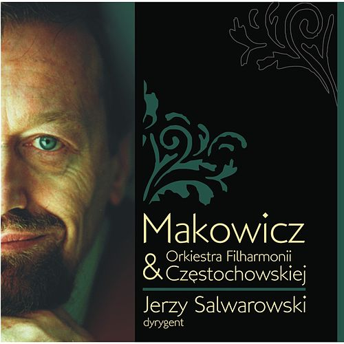 Adam Makowicz & Orkiestra Fliharmonii Czestochowskiej by Adam Makowicz