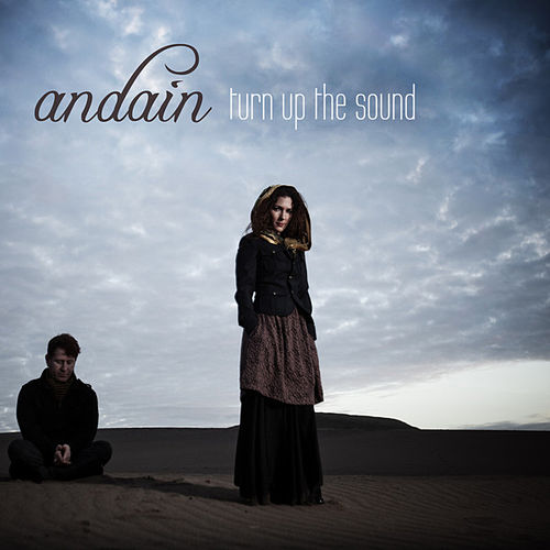 Play & Download Turn Up the Sound by Andain | Napster