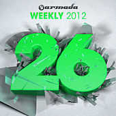 Play & Download Armada Weekly 2012 - 26 (This Week's New Single Releases) by Various Artists | Napster