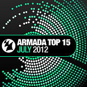Armada Top 15 - July 2012 by Various Artists