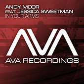 Play & Download In Your Arms by Andy Moor | Napster