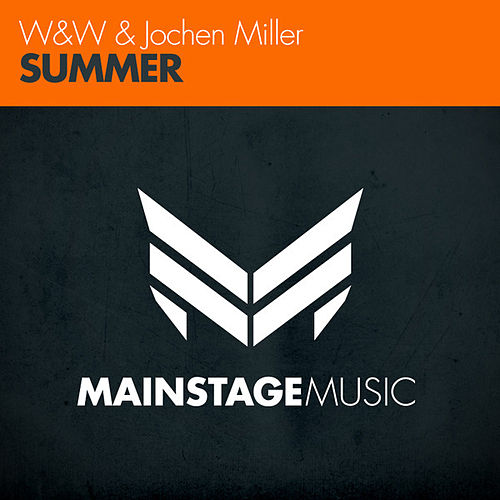 Play & Download Summer by W&W | Napster