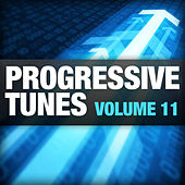 Play & Download Progressive Tunes, Vol. 11 by Various Artists | Napster