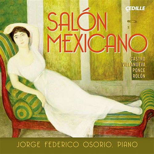 Play & Download Salon Mexicano by Jorge Federico Osorio | Napster