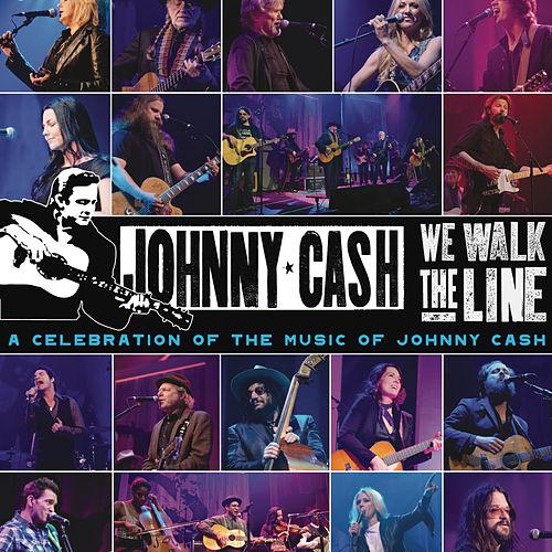 Play & Download We Walk The Line: A Celebration of the Music of Johnny Cash by Various Artists | Napster