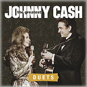 Play & Download The Greatest: Duets by Johnny Cash | Napster