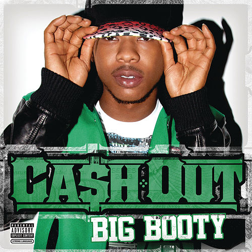 Big Booty by Ca$h Out