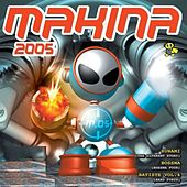 Makina 2005 by Various Artists