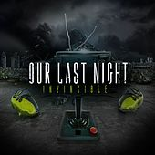 Play & Download Invincible by Our Last Night | Napster