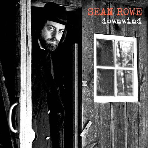 Play & Download Downwind by Sean Rowe | Napster