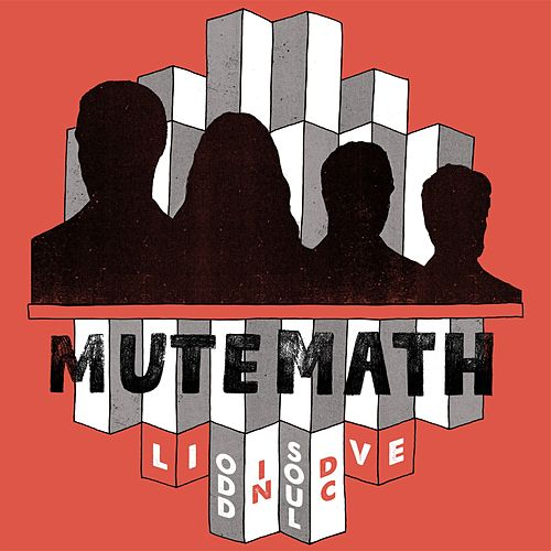 Play & Download Odd Soul: Live In DC by Mutemath | Napster