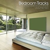 Bedroom Tracks - Finest Chillout Bedroom Soundtracks Vol. 2 by Various Artists