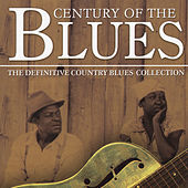 Century Of The Blues - The Definitive Country Blues Collection von Various Artists