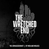 Play & Download The Armageddonist / Of Men And Wolves by The Wretched End | Napster