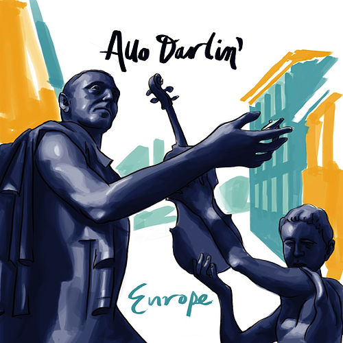 Play & Download Europe by Allo Darlin' | Napster